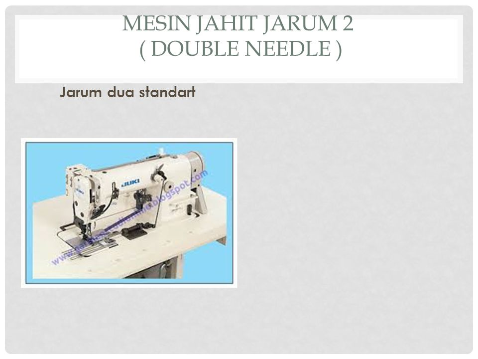 Mesin jahit jarum 2 ( double needle )