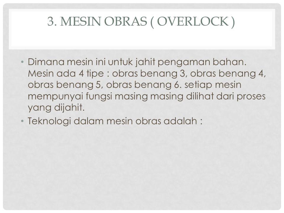 3. Mesin obras ( overlock )