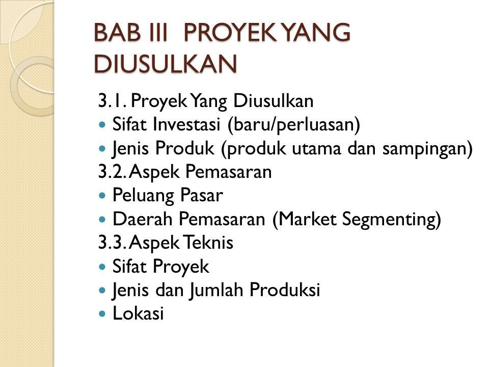 BAB III PROYEK YANG DIUSULKAN