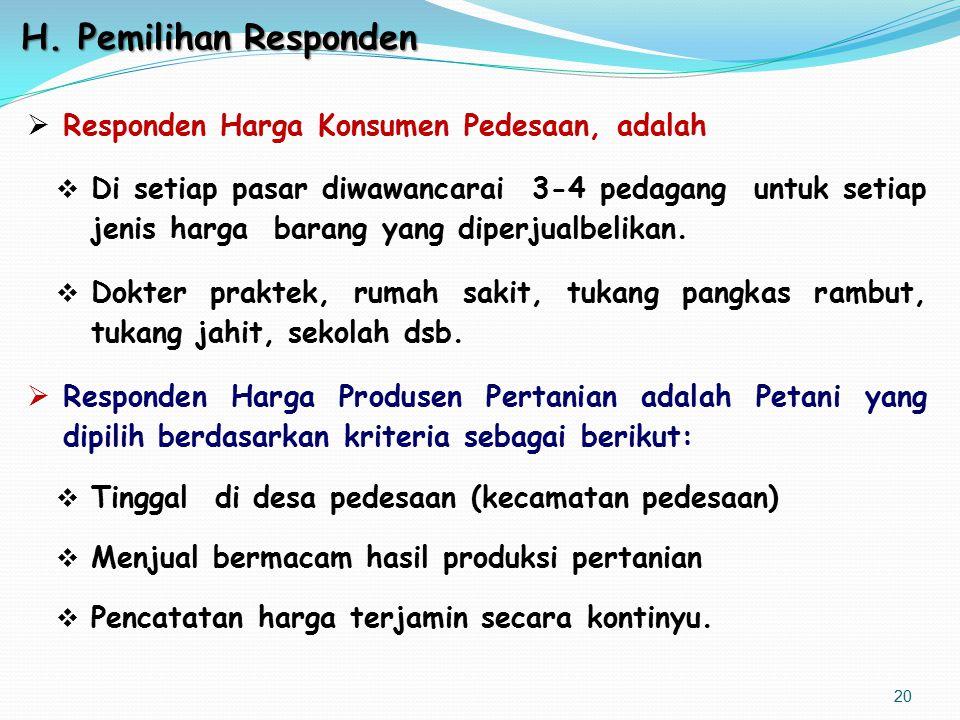 H. Pemilihan Responden Responden Harga Konsumen Pedesaan, adalah