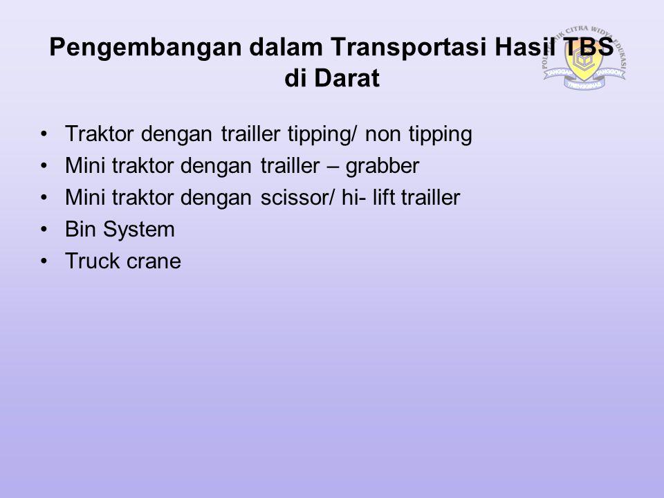 Pengembangan dalam Transportasi Hasil TBS di Darat
