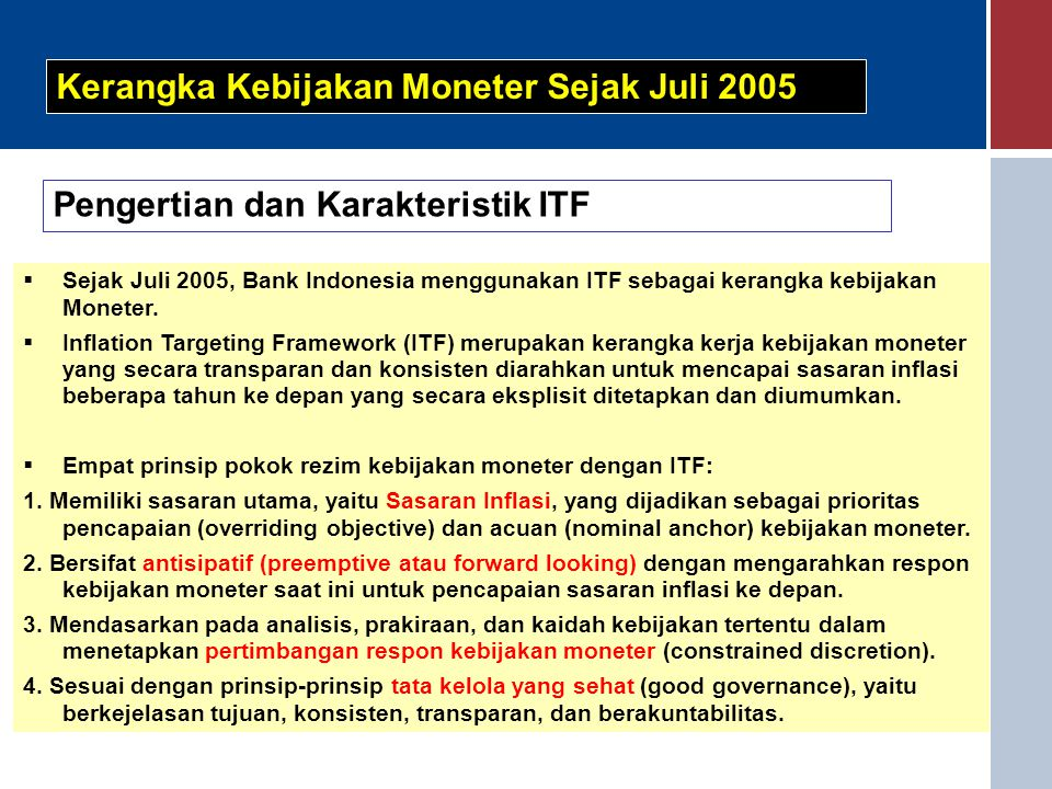 Kerangka Kebijakan Moneter Sejak Juli 2005