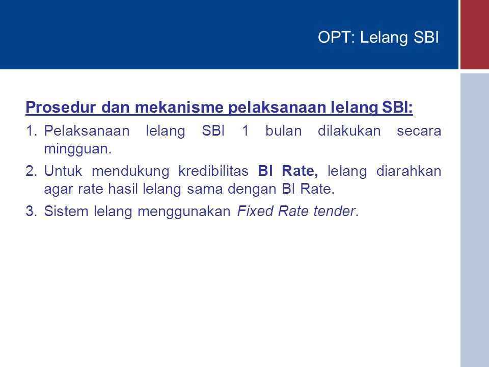 Prosedur dan mekanisme pelaksanaan lelang SBI: