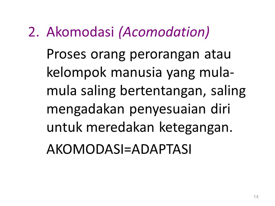 Akomodasi (Acomodation)