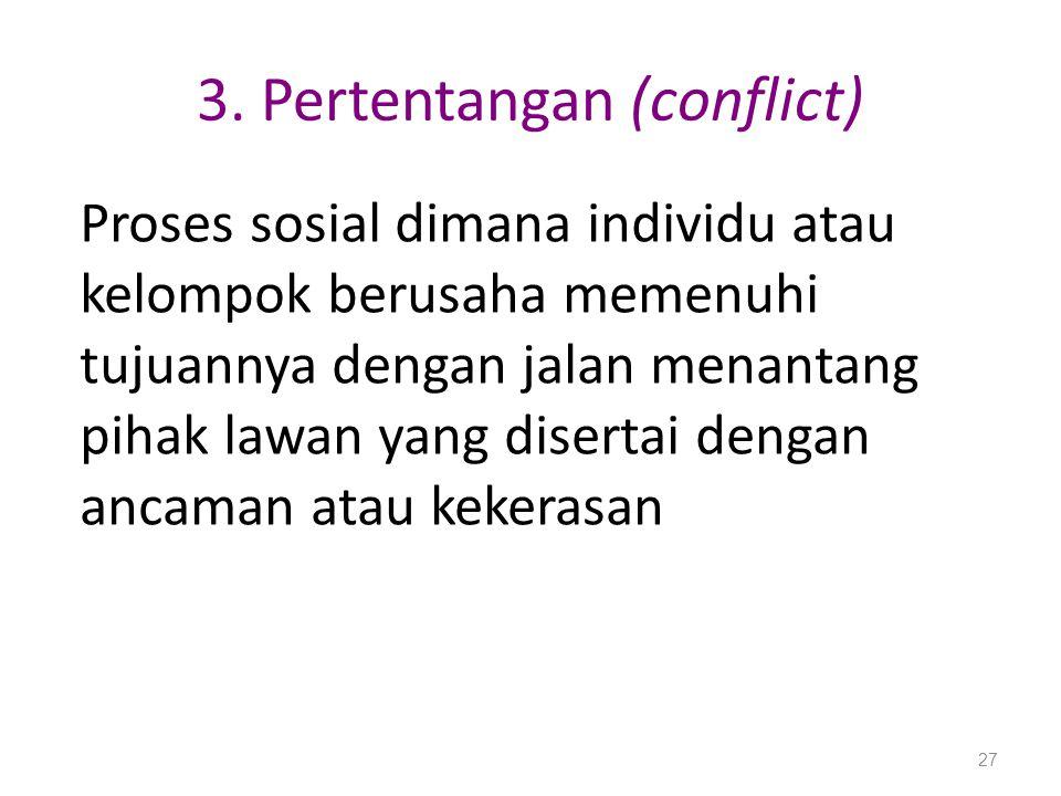 3. Pertentangan (conflict)