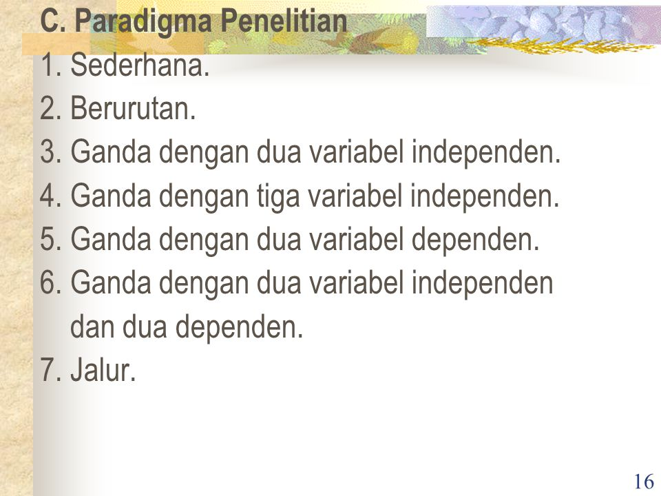 C. Paradigma Penelitian