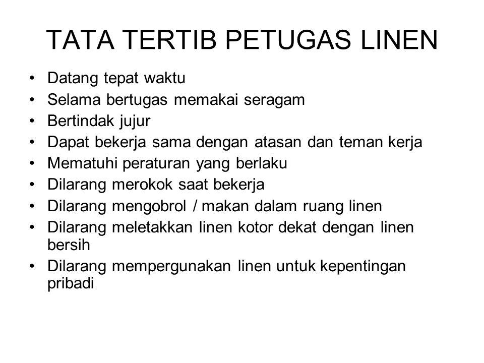 TATA TERTIB PETUGAS LINEN