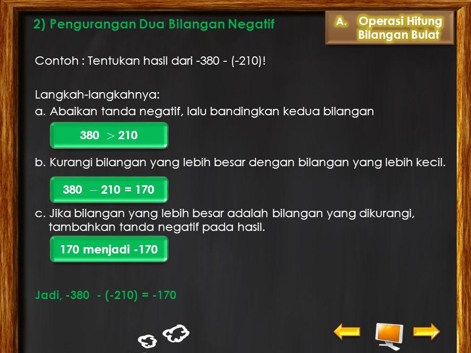2) Pengurangan Dua Bilangan Negatif