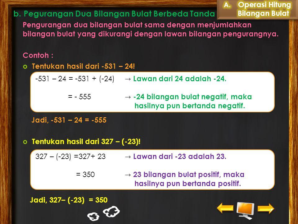 b. Pegurangan Dua Bilangan Bulat Berbeda Tanda