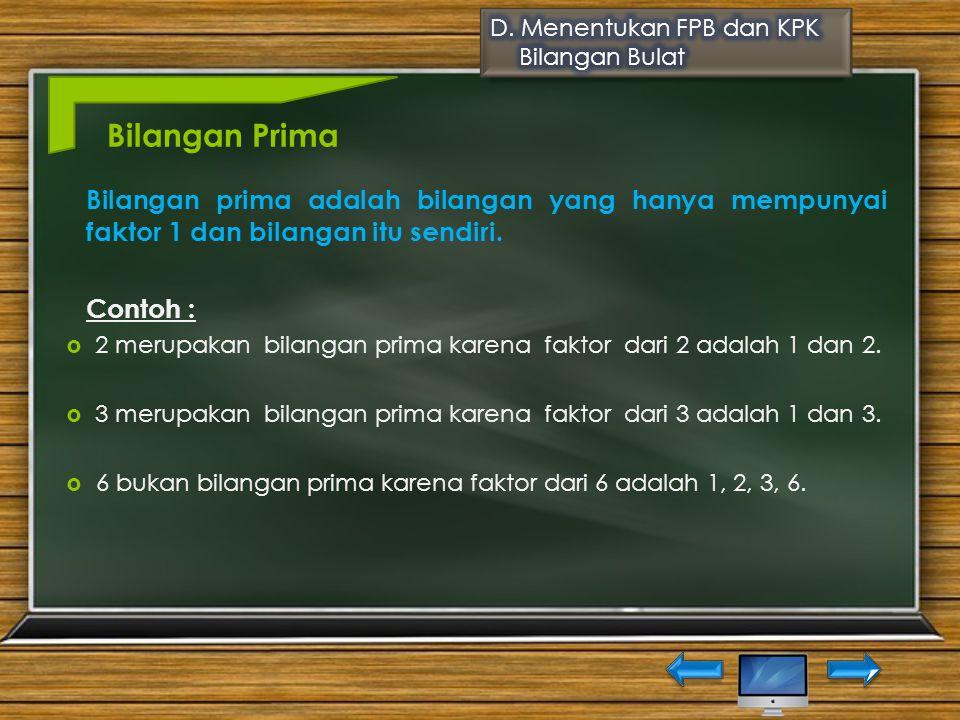 D. Menentukan FPB dan KPK Bilangan Bulat