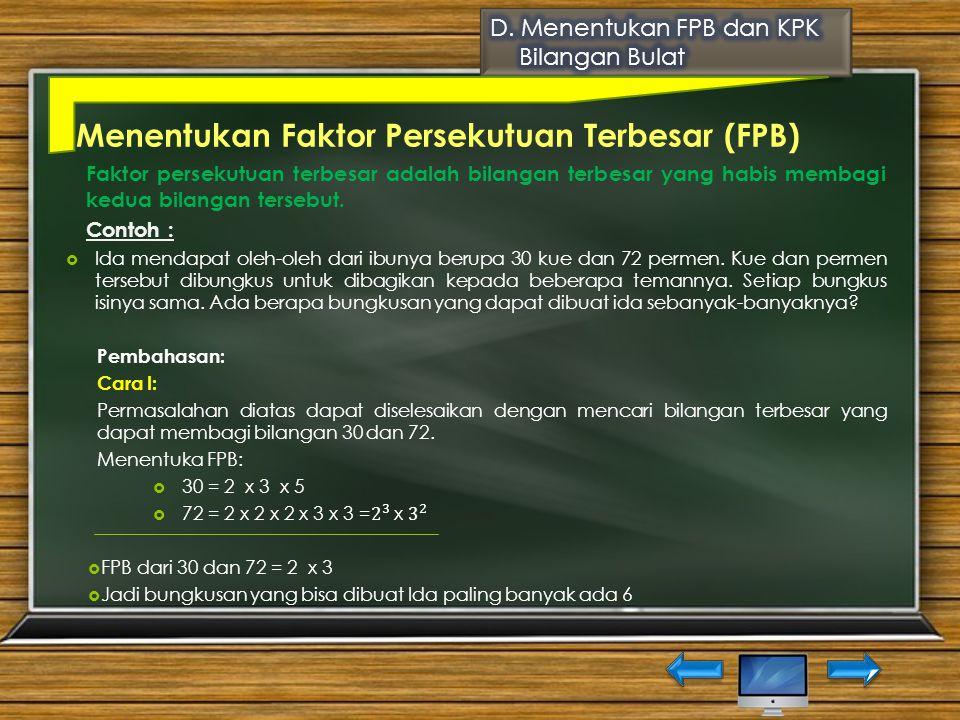 Menentukan Faktor Persekutuan Terbesar (FPB)