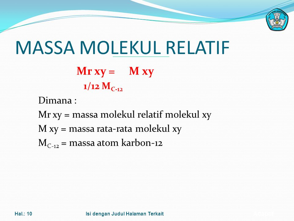 MASSA MOLEKUL RELATIF 1/12 MC-12 Dimana :