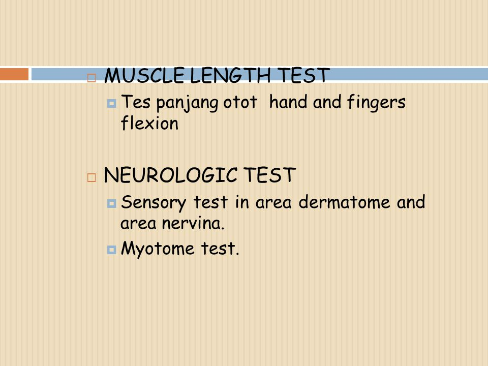 MUSCLE LENGTH TEST NEUROLOGIC TEST