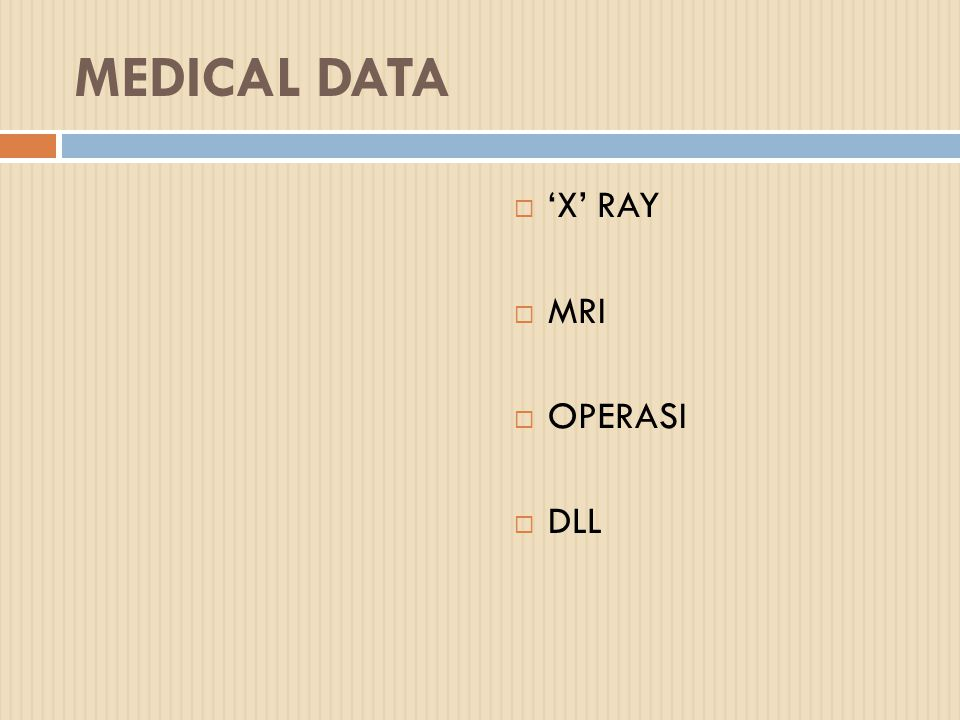 MEDICAL DATA 'X' RAY MRI OPERASI DLL