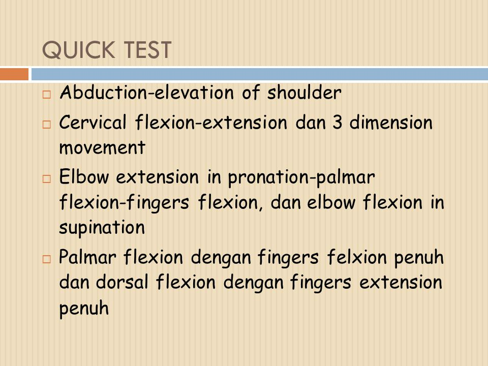 QUICK TEST Abduction-elevation of shoulder