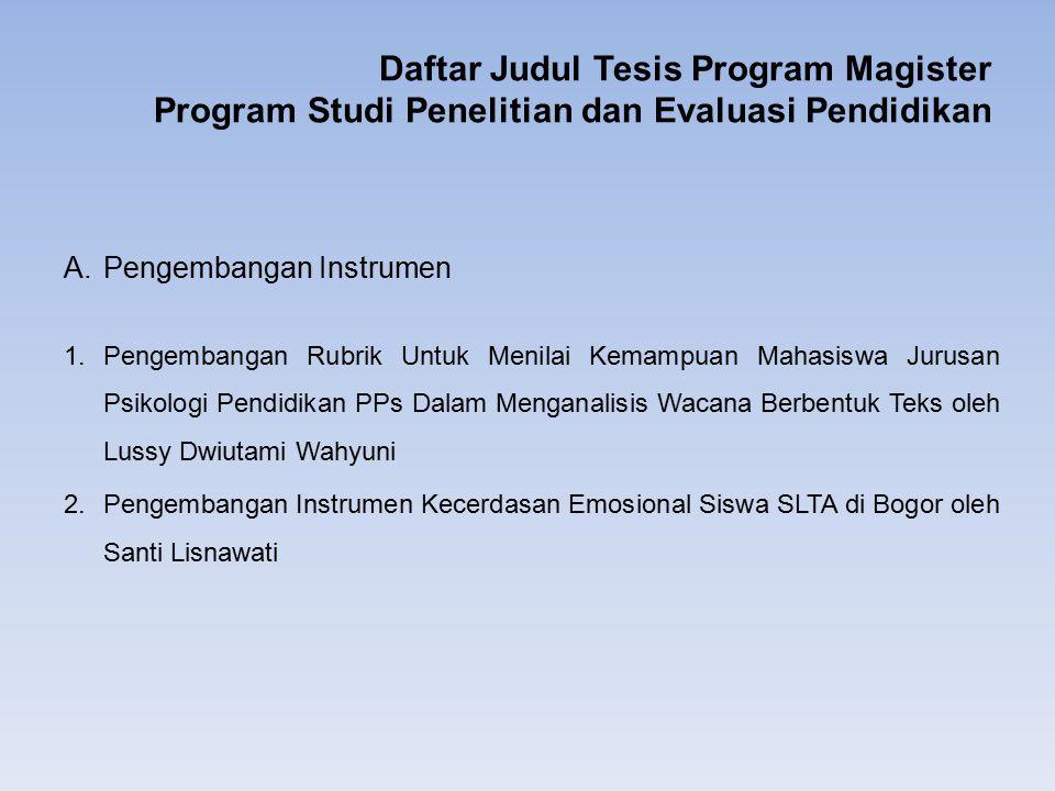 Daftar Judul Tesis Program Magister Program Studi Penelitian dan Evaluasi Pendidikan
