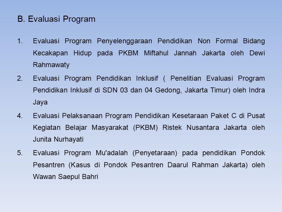 B. Evaluasi Program