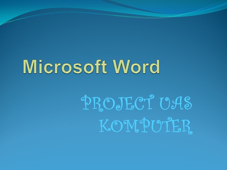 Microsoft Word PROJECT UAS KOMPUTER