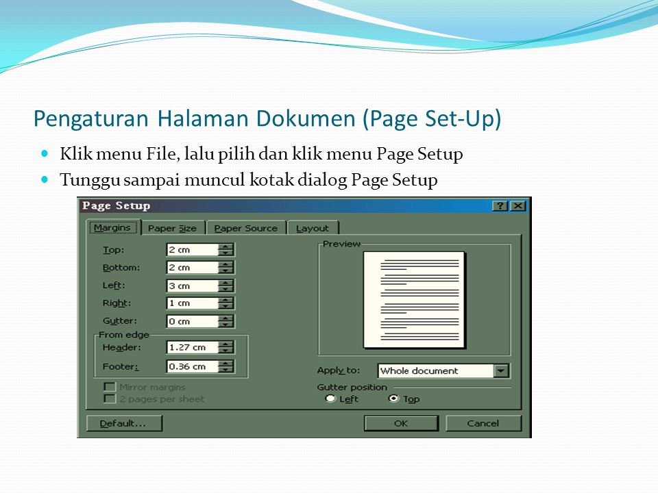 Pengaturan Halaman Dokumen (Page Set-Up)