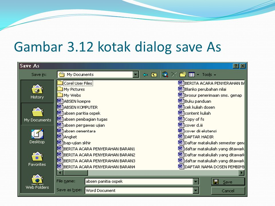 Gambar 3.12 kotak dialog save As
