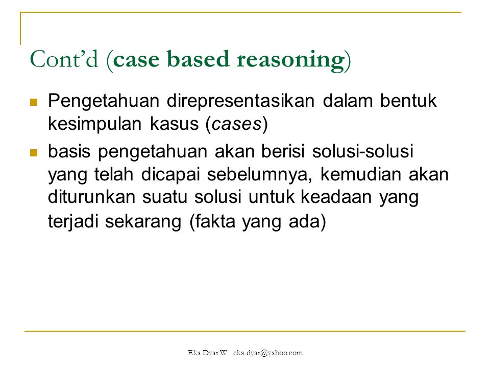 Cont'd (case based reasoning)