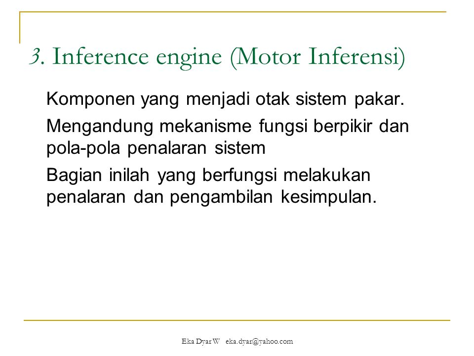 3. Inference engine (Motor Inferensi)