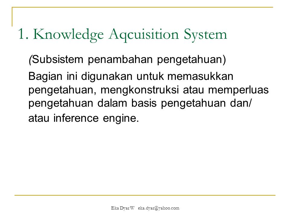 1. Knowledge Aqcuisition System