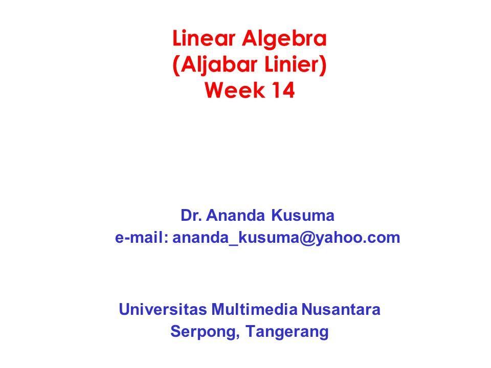 Linear Algebra (Aljabar Linier) Week 14