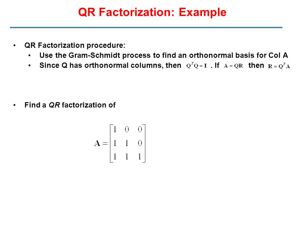 QR Factorization: Example