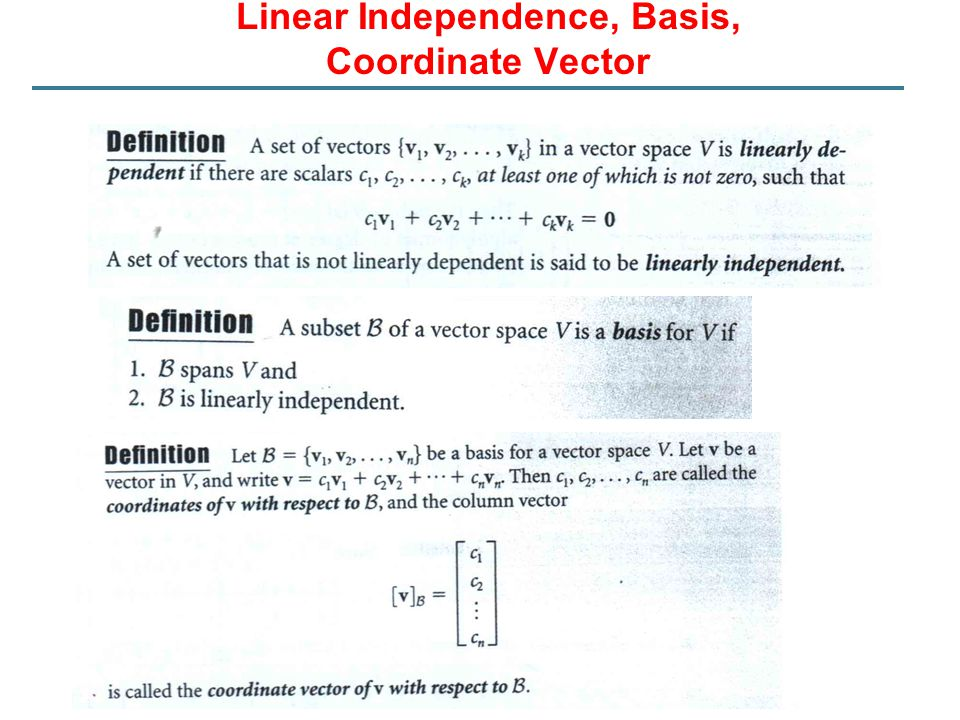 Linear Independence, Basis,