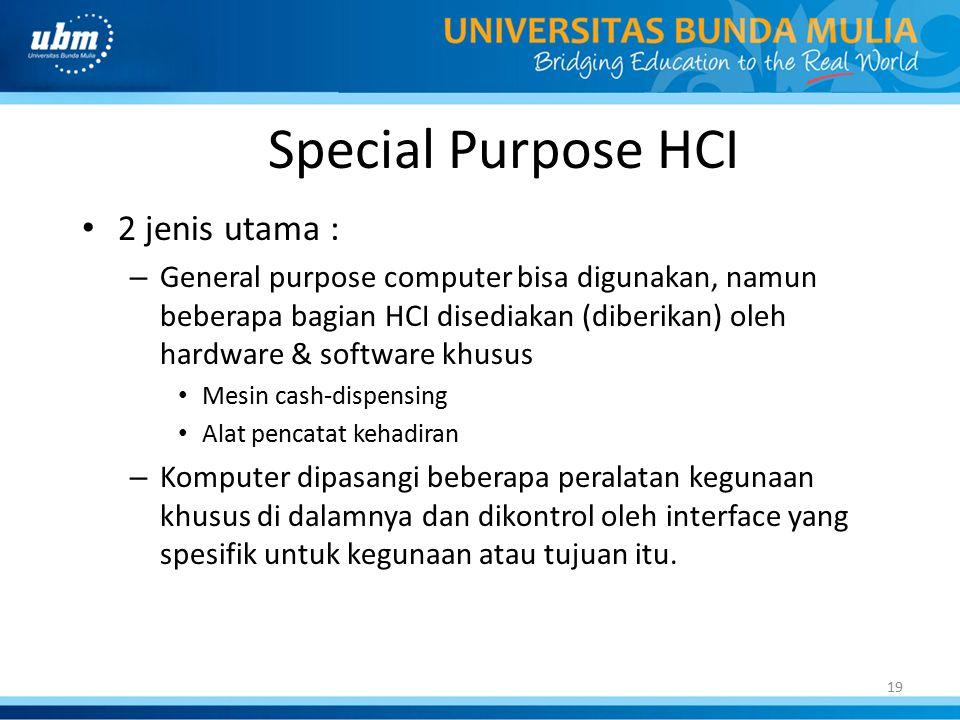 Special Purpose HCI 2 jenis utama :