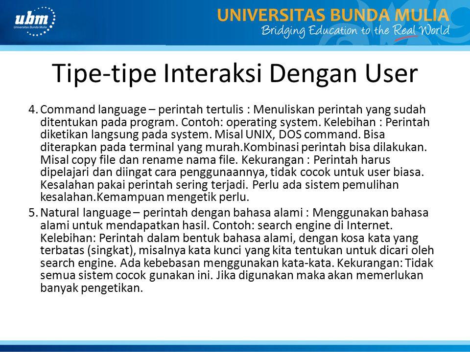 Tipe-tipe Interaksi Dengan User