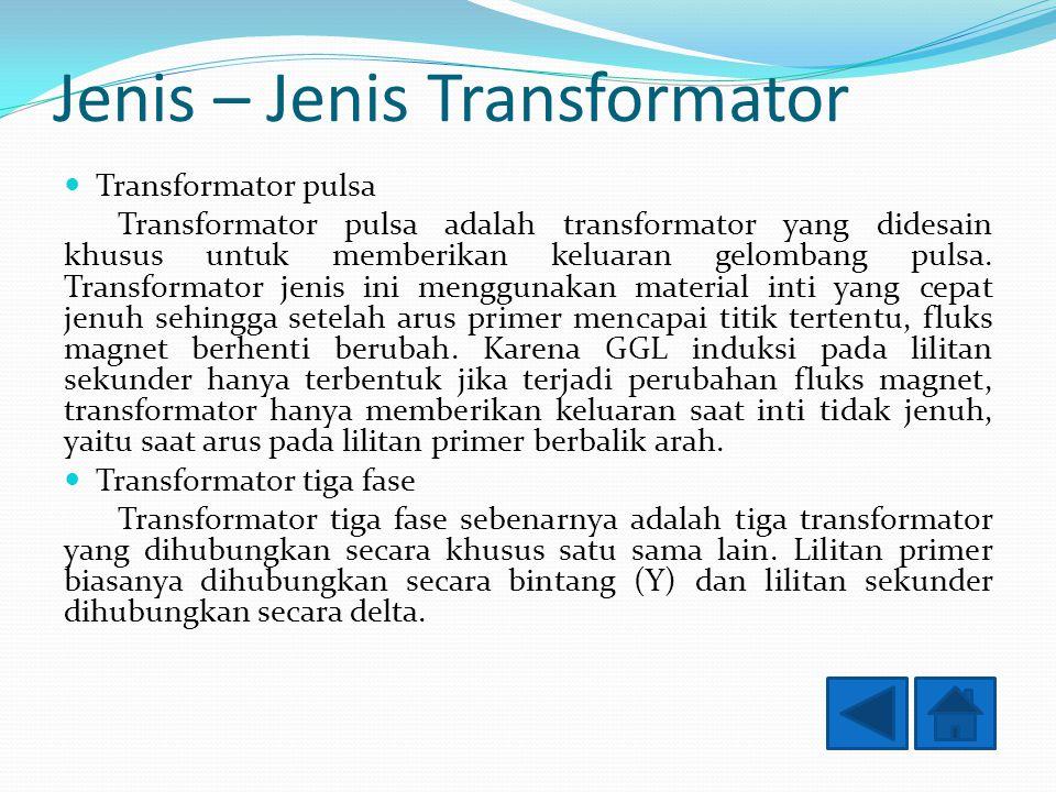 Jenis – Jenis Transformator
