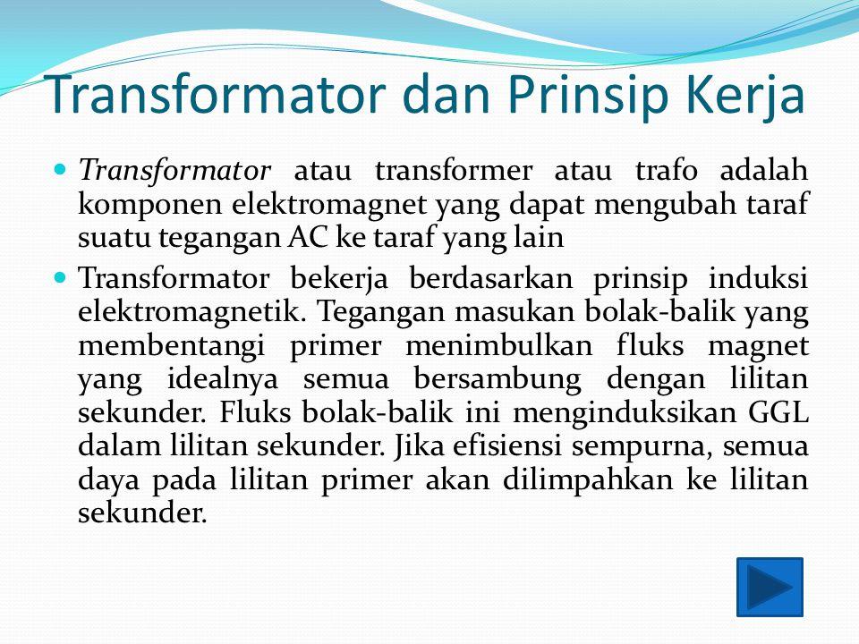 Transformator dan Prinsip Kerja