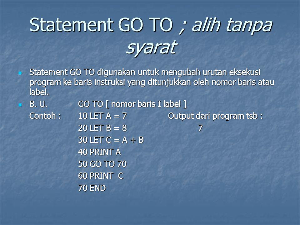 Statement GO TO ; alih tanpa syarat