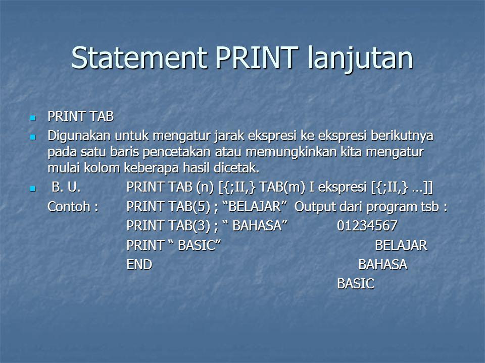 Statement PRINT lanjutan