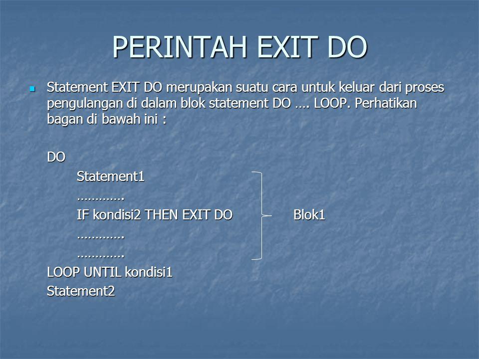 PERINTAH EXIT DO