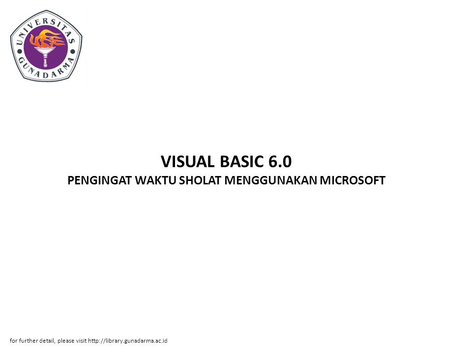 VISUAL BASIC 6.0 PENGINGAT WAKTU SHOLAT MENGGUNAKAN MICROSOFT
