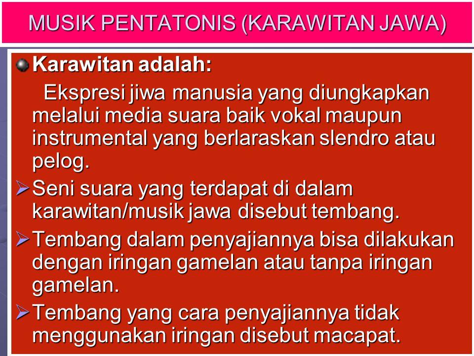 MUSIK PENTATONIS (KARAWITAN JAWA)