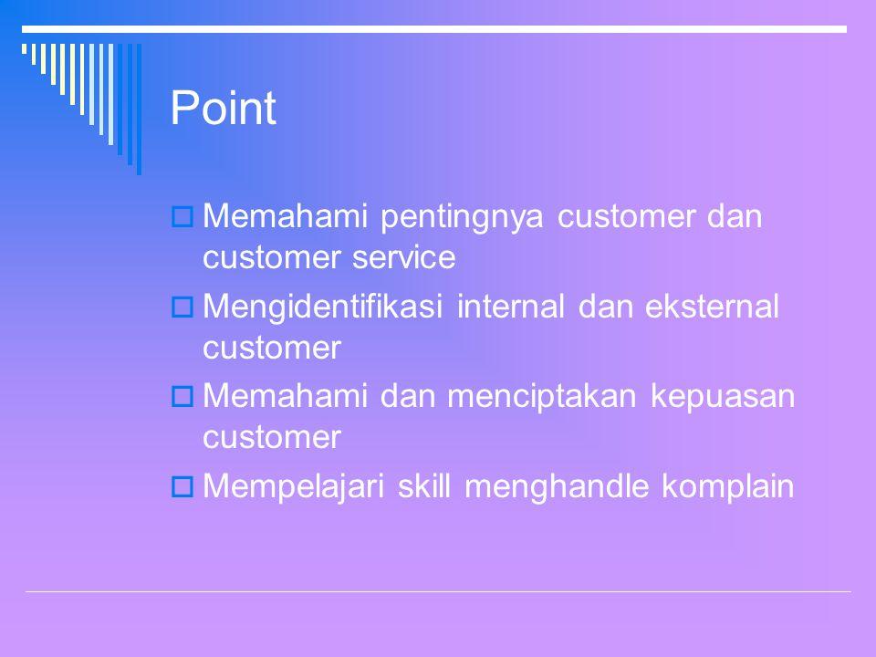 Point Memahami pentingnya customer dan customer service