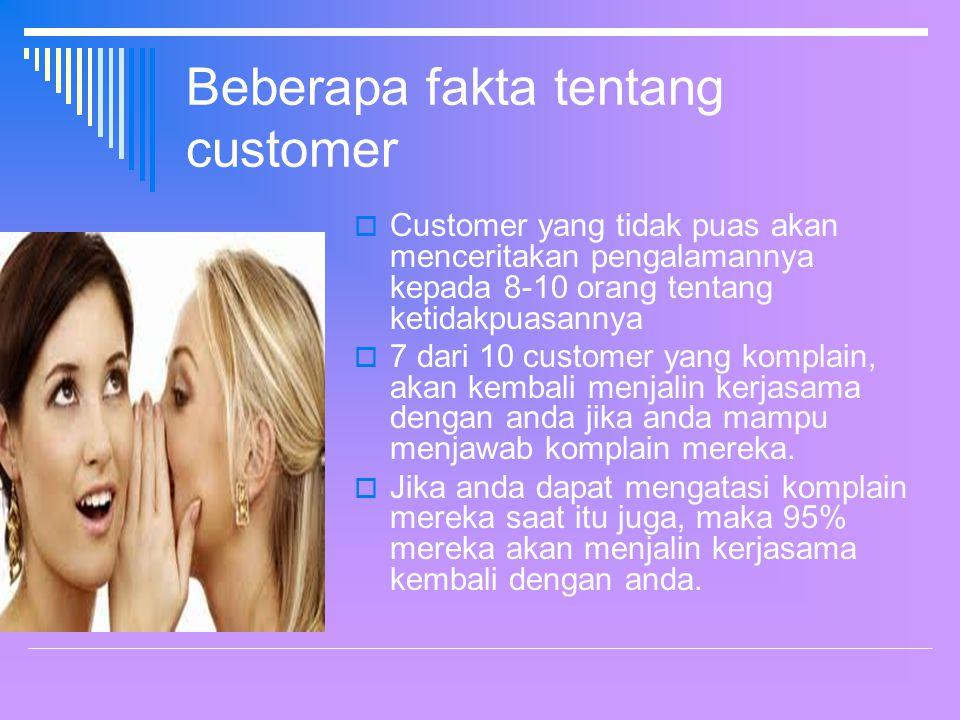 Beberapa fakta tentang customer
