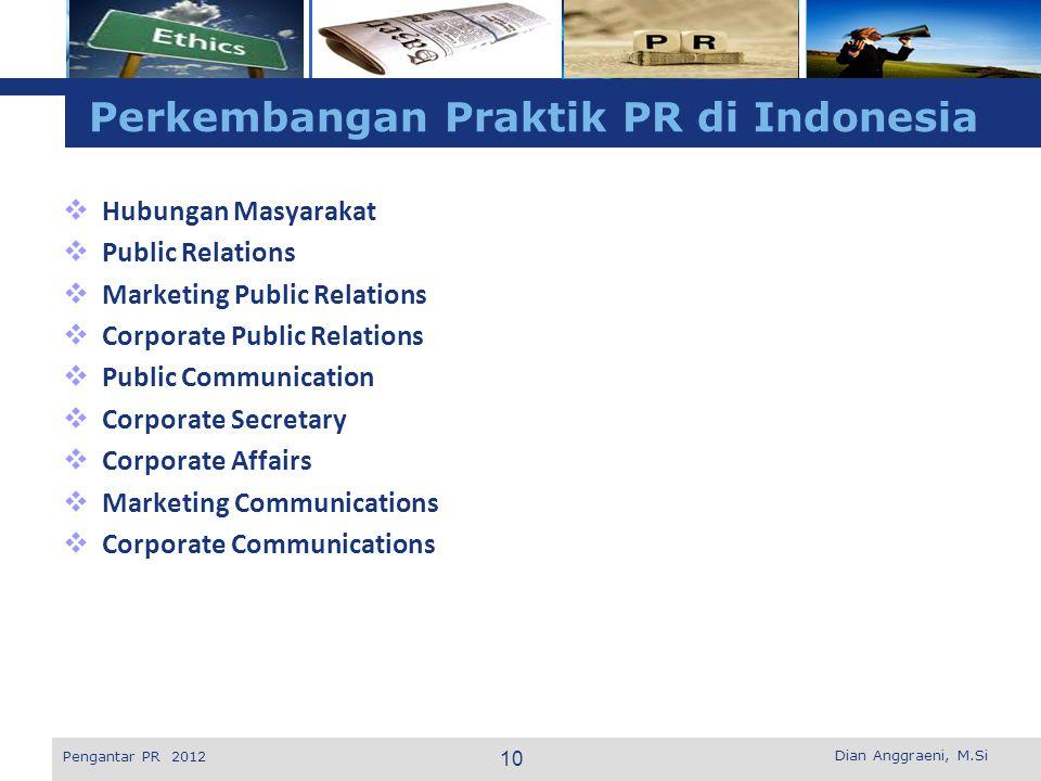 Perkembangan Praktik PR di Indonesia