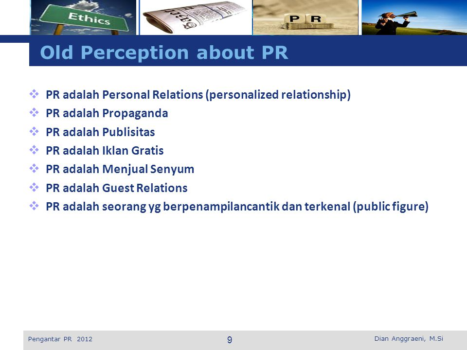 Old Perception about PR