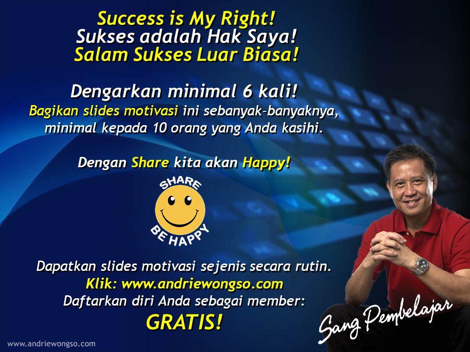 GRATIS! Success is My Right! Sukses adalah Hak Saya!
