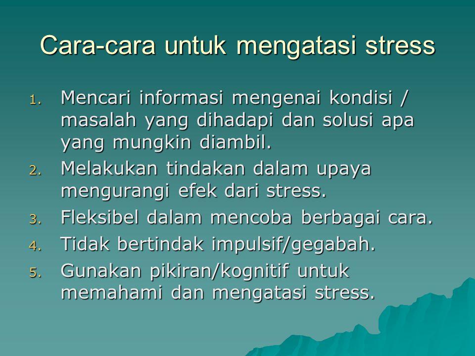 Cara-cara untuk mengatasi stress