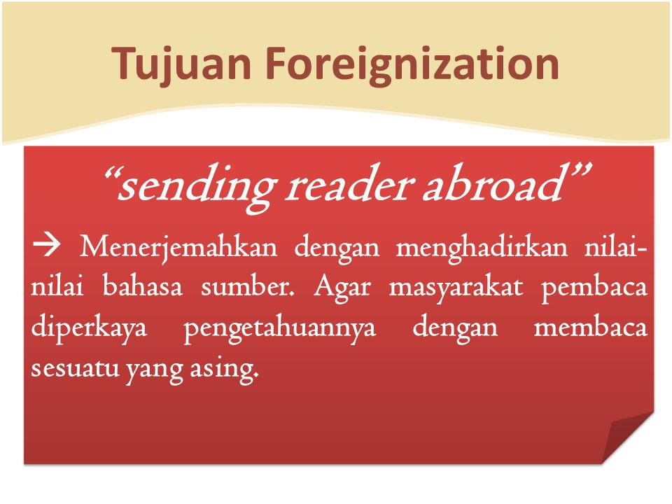 Tujuan Foreignization