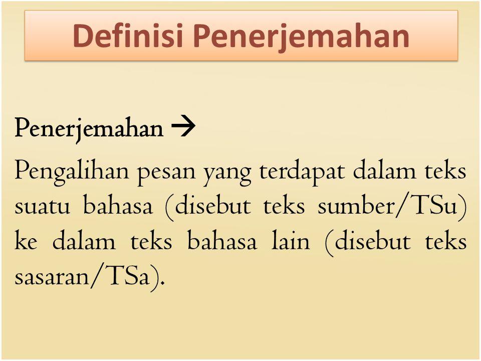 Definisi Penerjemahan