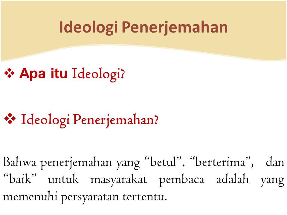 Ideologi Penerjemahan