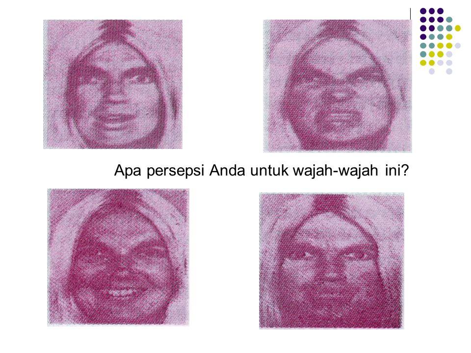 Apa persepsi Anda untuk wajah-wajah ini