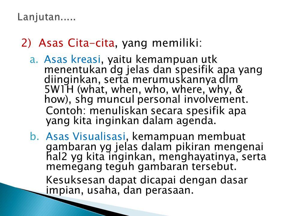 2) Asas Cita-cita, yang memiliki: